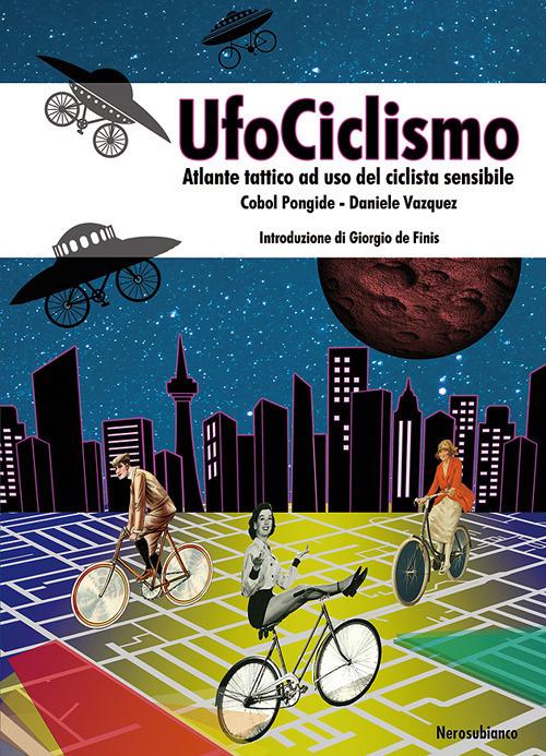 UfoCiclismo: il libro
