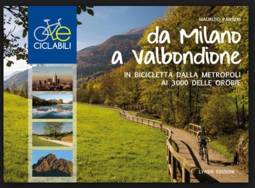 Da Milano a Valbondione