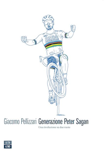 Generazione Peter Sagan di Giacomo Pellizzari