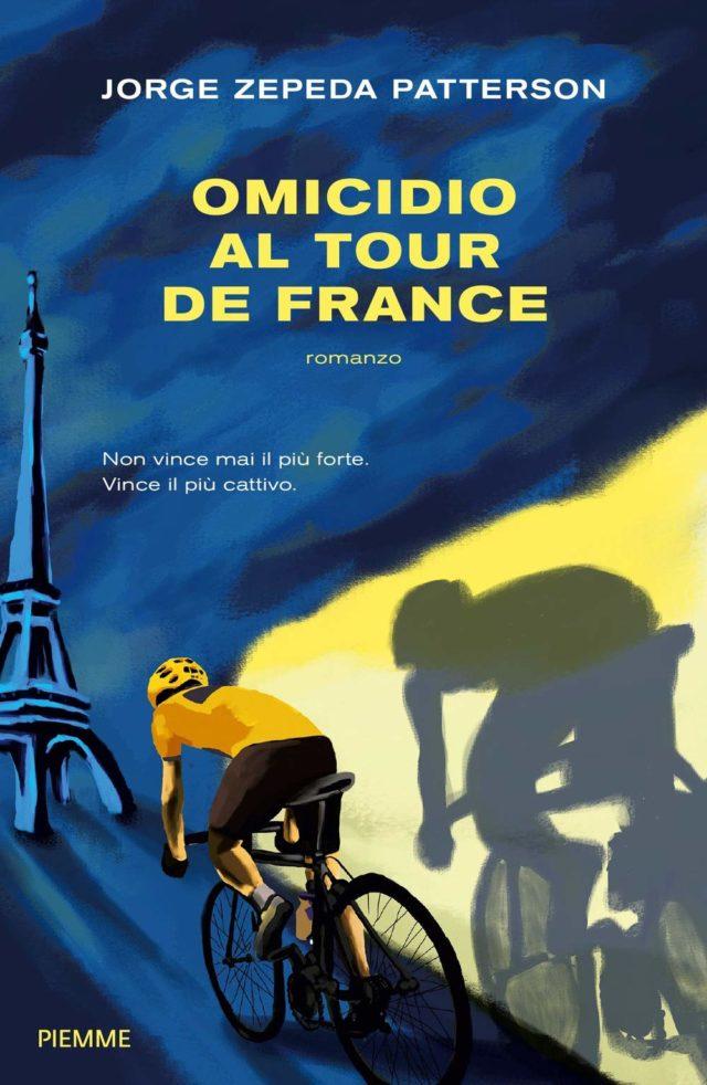 Omicidio al Tour de France di Jorge Zepeda Patterson