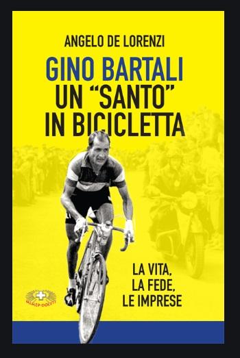 Gino Bartali un «santo» in bicicletta