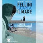 Fellini guarda il mare la recensione