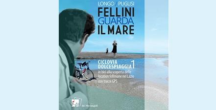 Fellini guarda il mare – Ciclovia Dolcespiaggia