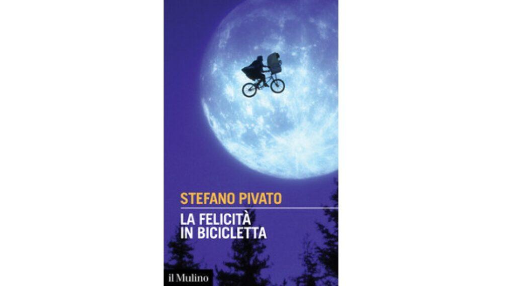 La felicità in bicicletta Stefano Pivato pubblicato da Il Mulino