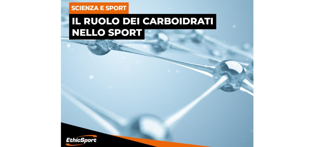 Il ruolo dei carboidrati nello Sport