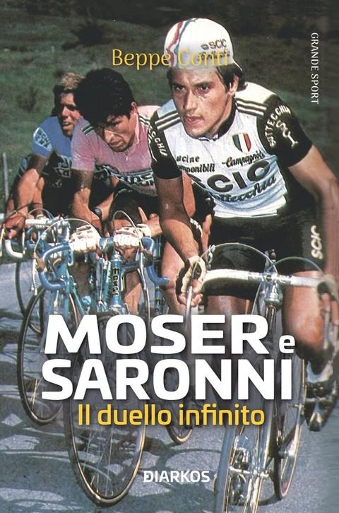 Moser e Saronni. Il duello infinito