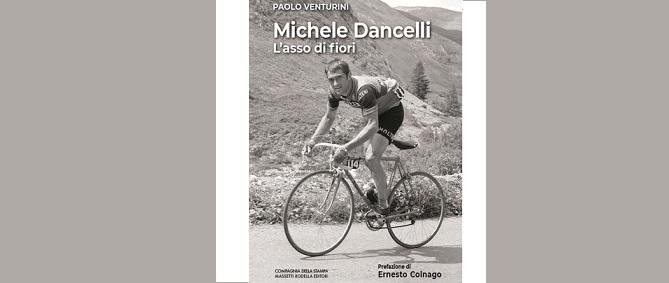 Michele Dancelli, l'asso di fiori